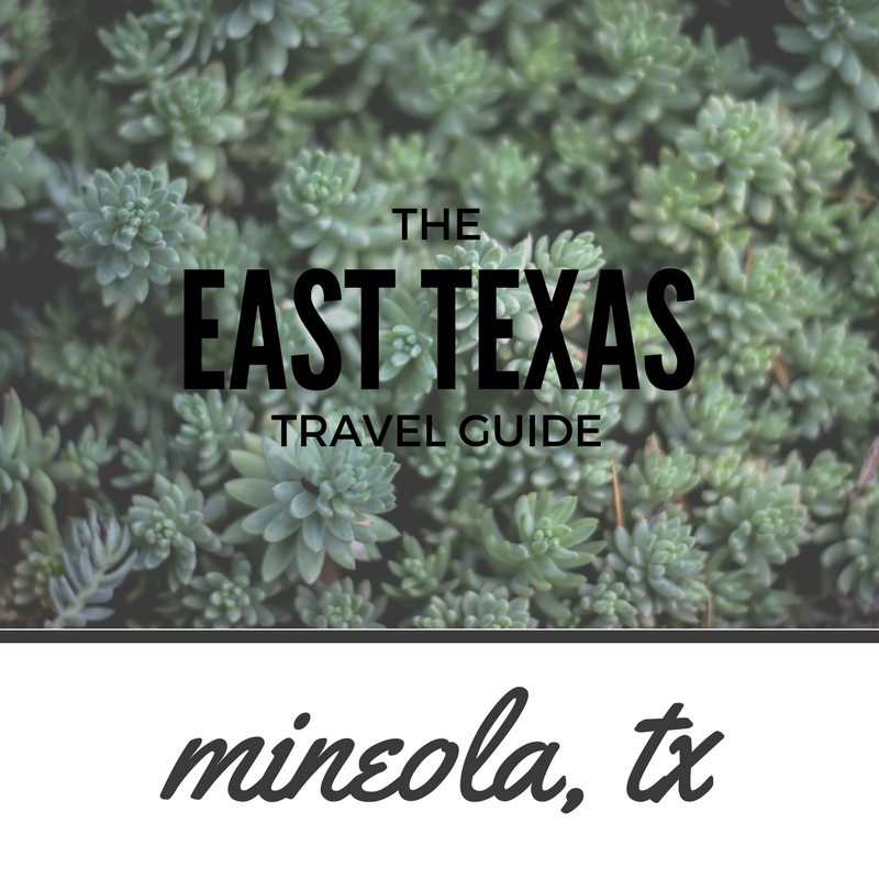 East Texas Travel | MINEOLA