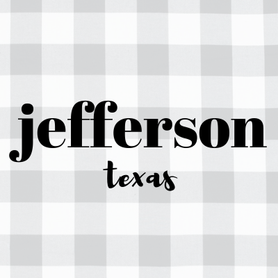 East Texas Travel | JEFFERSON