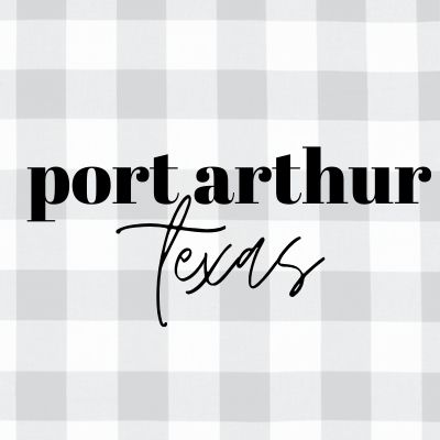 Port Arthur TX Travel Guide
