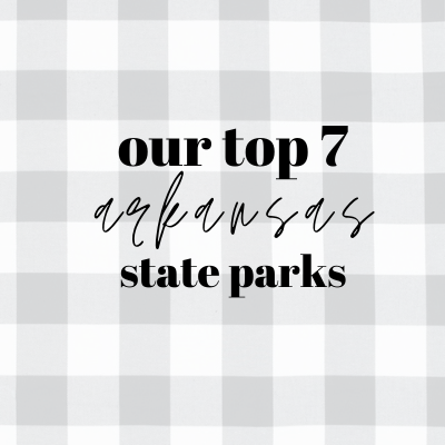 Our top 7 must see Arkansas State Parks
