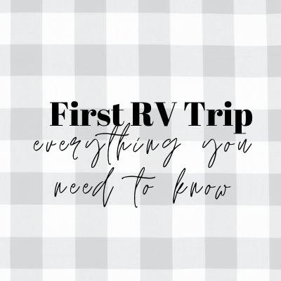 First RV Trip